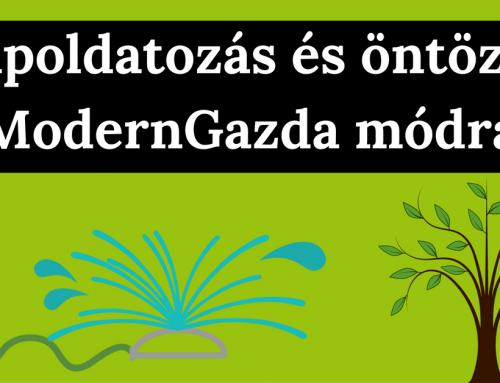 Tápoldatozás és öntözés ModernGazda módra