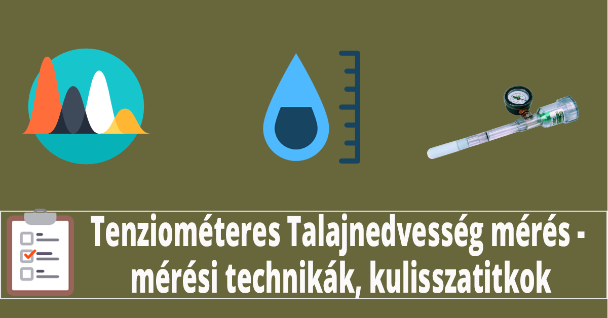 Tenziométer-es Talajnedvesség mérés -,