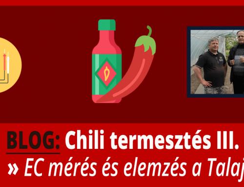 Chili Termesztés III. rész – Chili EC mérés és Talaj NPK teszt