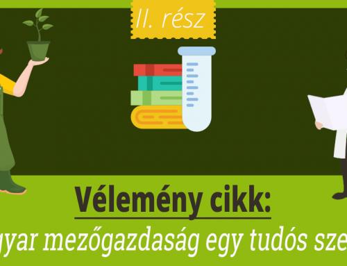 A magyar mezőgazdaság egy tudós szemével – II. rész
